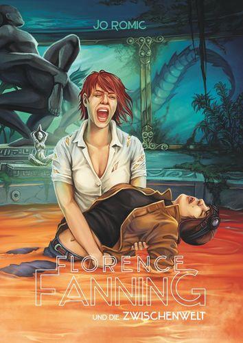 Florence Fanning und die Zwischenwelt