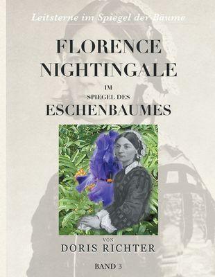 Florence Nightingale im Spiegel des Eschenbaumes