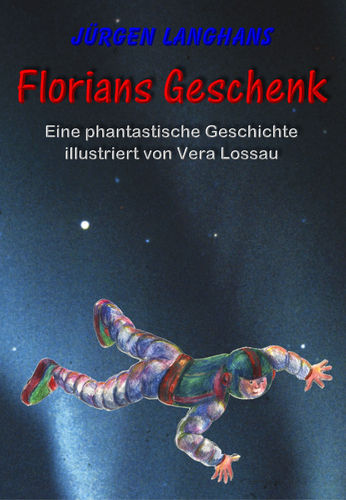 Florians Geschenk