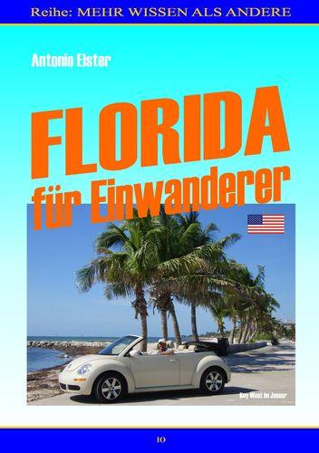 Florida für Einwanderer