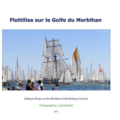 Flottilles sur le Golfe du Morbihan