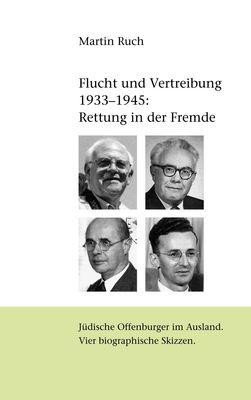 Flucht und Vertreibung 1933 - 1945: Rettung in der Fremde