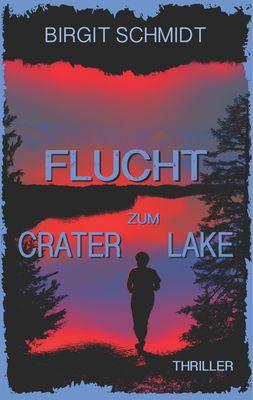 Flucht zum Crater Lake