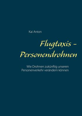 Flugtaxis - Personendrohnen