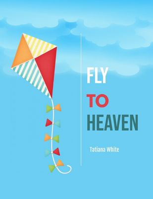 Fly to Heaven