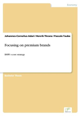 Focusing on premium brands