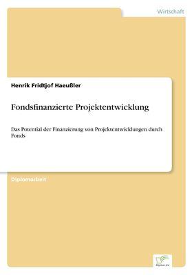Fondsfinanzierte Projektentwicklung
