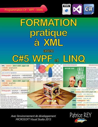 Formation pratique a XML avec C#5, WPF et LINQ