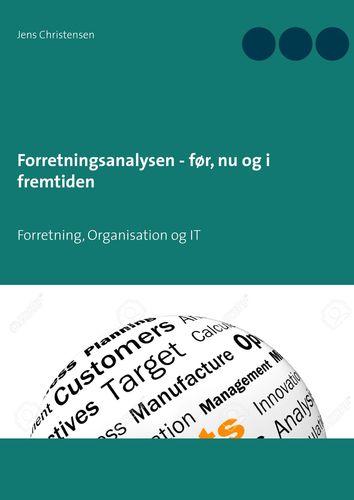Forretningsanalysen - før, nu og i fremtiden