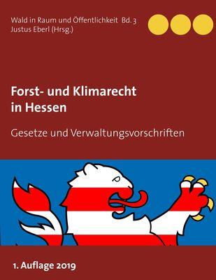 Forst- und Klimarecht in Hessen