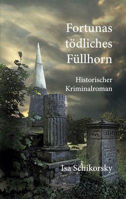 Fortunas tödliches Füllhorn