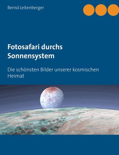 Fotosafari durchs Sonnensystem