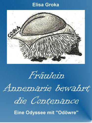 Fräulein Annemarie bewahrt die Contenance