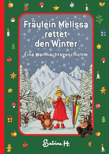 Fräulein Melissa rettet den Winter