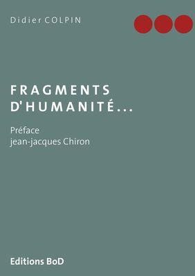 Fragments d'humanité...