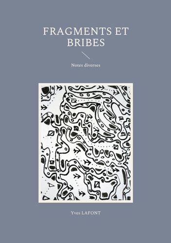 Fragments et Bribes