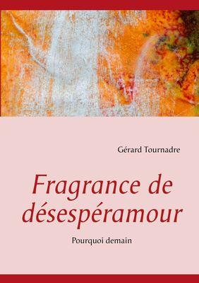 Fragrance de désespéramour