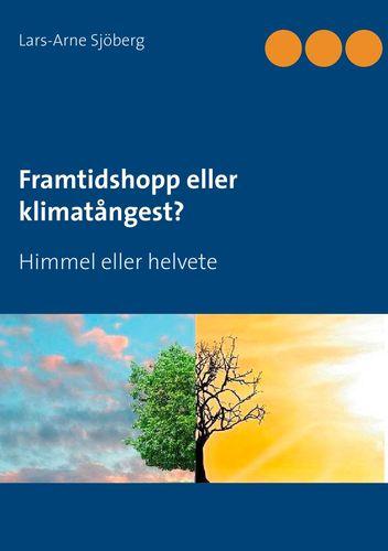 Framtidshopp eller klimatångest?