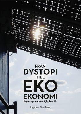 Från dystopi till ekoekonomi