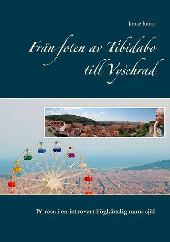 Från foten av Tibidabo till Vysehrad