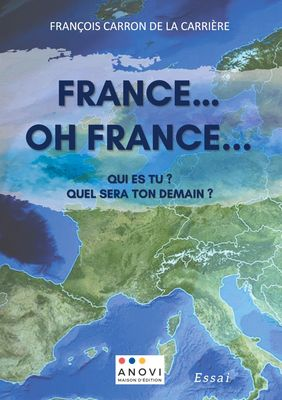 France! Oh France!