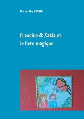 Francine et Katia et le livre magique