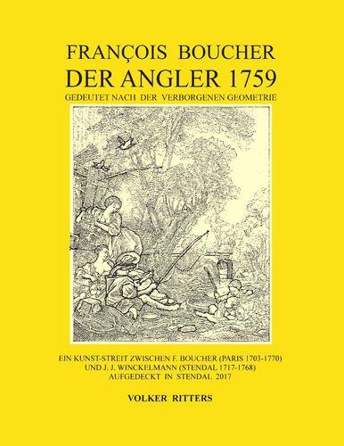 Francois Boucher: Der Angler 1759, gedeutet nach der verborgenen Geometrie