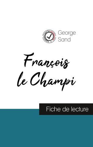 François le Champi de George Sand (fiche de lecture et analyse complète de l'oeuvre)