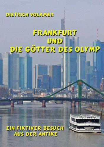 Frankfurt und die Götter des Olymp