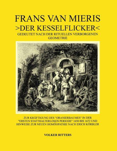 Frans van Mieris >Der Kesselflicker
