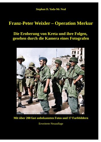 Franz - Peter Weixler - Operation Merkur