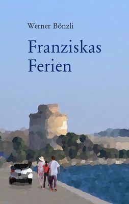 Franziskas Ferien