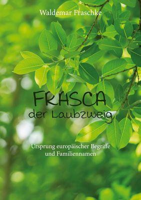 Frasca, der Laubzweig