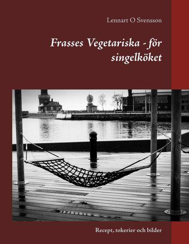 Frasses Vegetariska - för singelköket