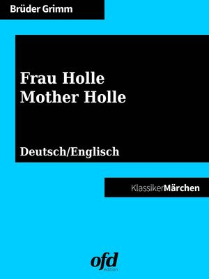 Frau Holle - Mother Holle
