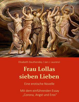 Frau Lollas sieben Lieben