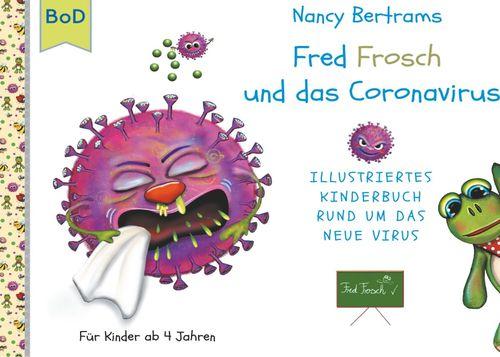 Fred Frosch und das Coronavirus