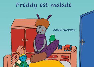 Freddy est malade