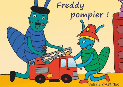 Freddy pompier !