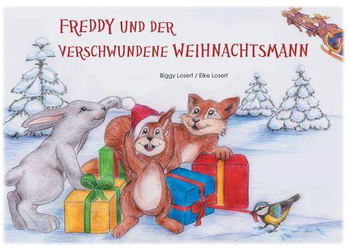 Freddy und der verschwundene Weihnachtsmann