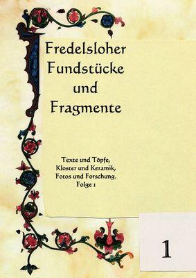 Fredelsloher Fundstücke und Fragmente