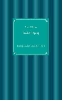 Fredys Abgang