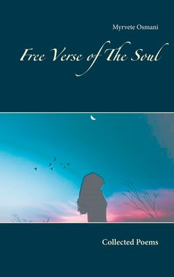 Free Verse of The Soul