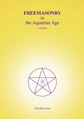 FREEMASONRY in the Aquarian Age