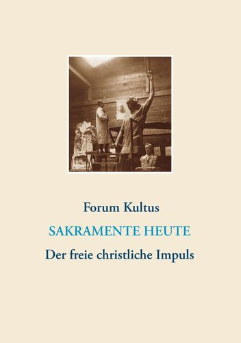 frei + christlich - Der freie christliche Impuls Rudolf Steiners heute