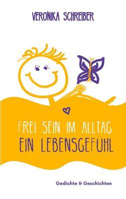 Frei sein im Alltag