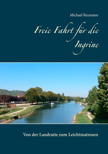 Freie Fahrt für die Ingrine