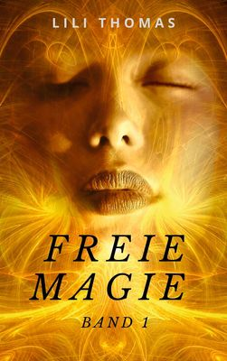 Freie Magie