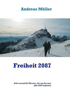 Freiheit 2087