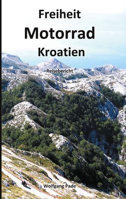 Freiheit Motorrad Kroatien